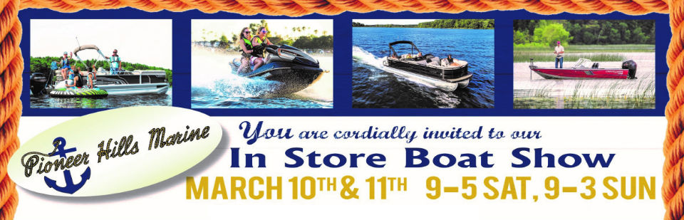March 10th and 11th, you're invited to our in store boat show.