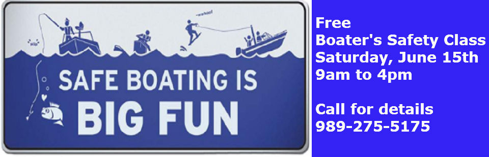 Free Boater's Safety Class, Saturday, June 16th from 9am to 4pm at Pioneer Hills Marine.