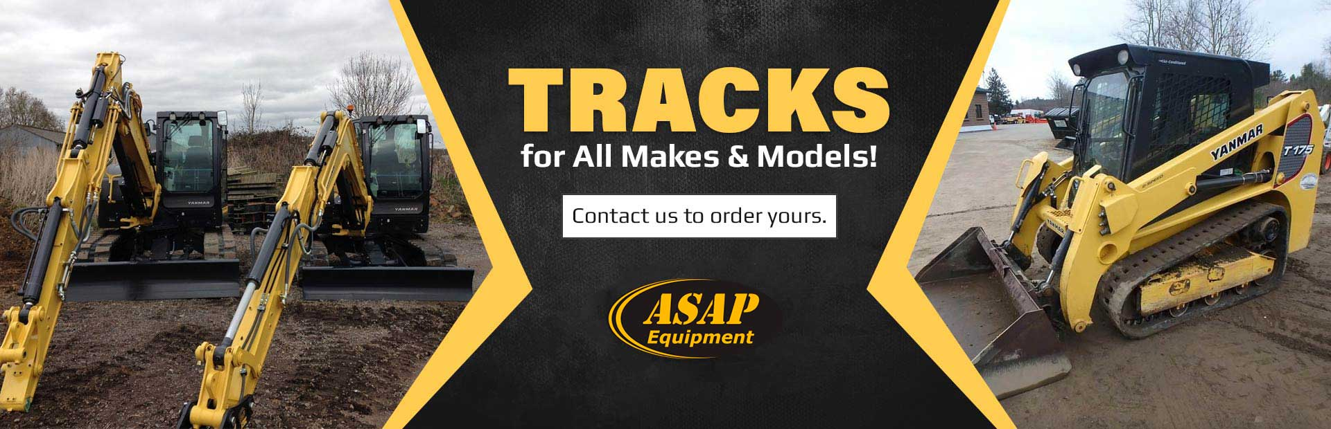 We make tracks for all makes and models! Contact us for details.