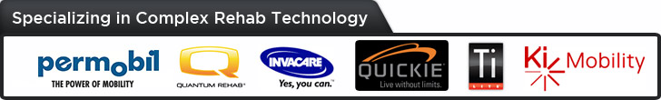 Specializing in Complex Rehab Technology. We carry products from Permobil, Quantum, Pride, Invacare, Quickie, TiLite, and Ki Mobility