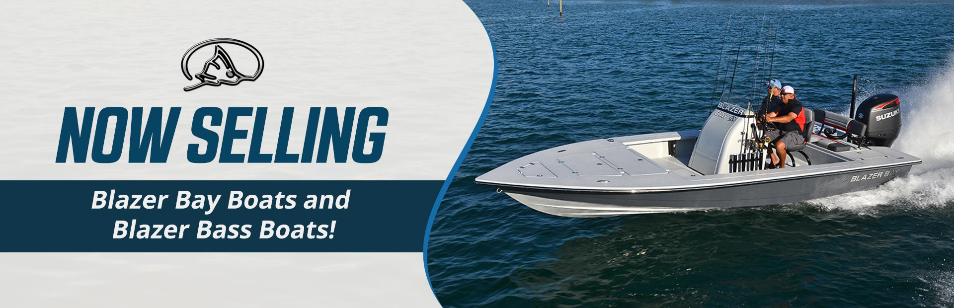 We are now selling Blazer bay boats and bass boats!
