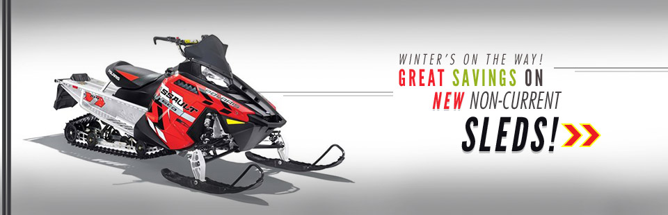 Great Savings on New Non-Current Sleds: Click here to view the models.