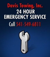 Davis Towing, Inc. 24 Hour Emergency Service - Call 541-549-6811