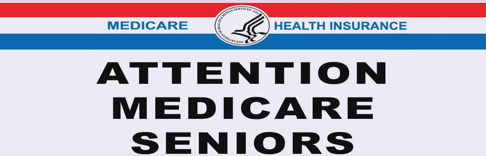 Attention Medicare Seniors