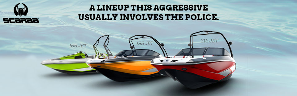 We carry Scarab jet boats! Click here to view the models.