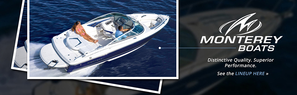 Monterey Boats: Click here to view the models.