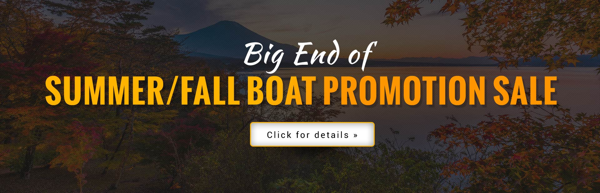 Big end of summer/fall boat promotion sale!