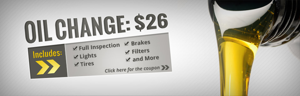 Get an oil change for just $26! Click here for the coupon.