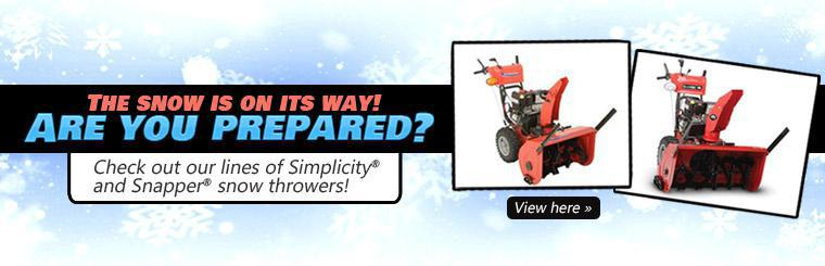 The snow is on its way! Are you prepared? Check out our lines of Simplicity® and Snapper® snow throwers! Click here to view.