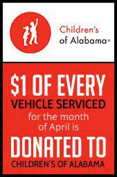 $1 of every vehicle serviced for the month of April is donated to Children's of Alabama.
