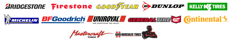 We carry products from Bridgestone, Firestone, Goodyear, Dunlop, Kelly, Michelin®, BFGoodrich®, Uniroyal®, General, Continental, Mastercraft, and Hercules.