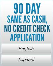 90 Day Same as Cash, No Credit Check Application