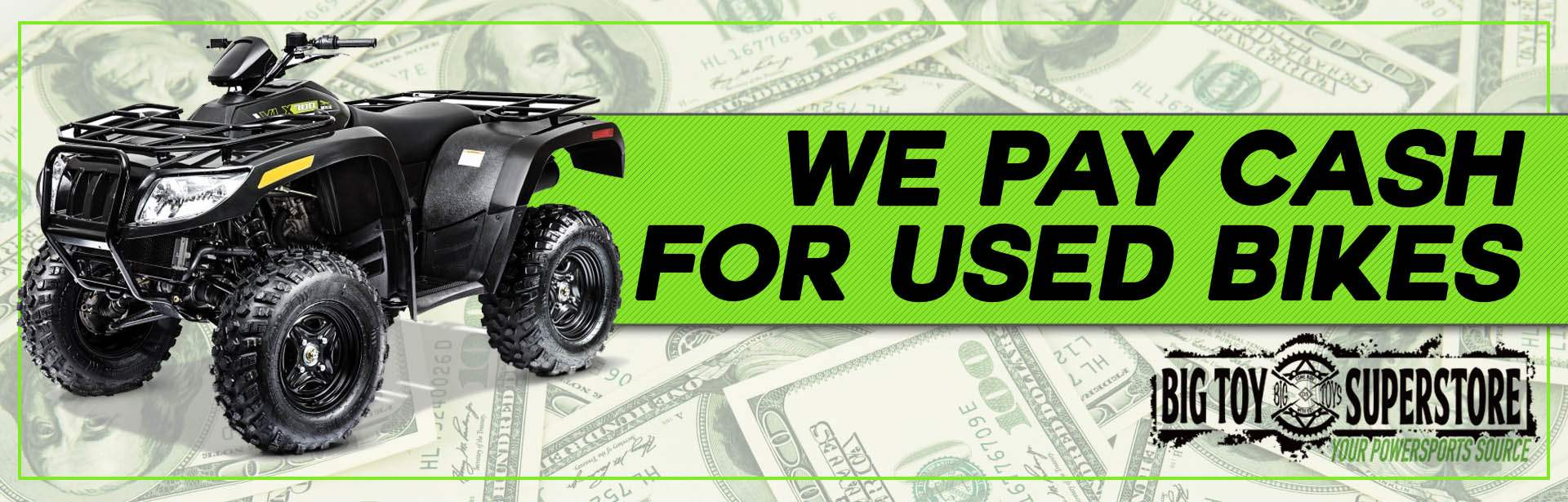 We pay cash for used bikes!