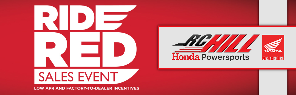 Ride Red Sales Event at RC Hill Honda