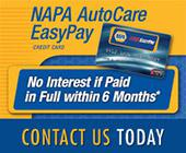 NAPA AutoCare EasyPay Credit Card. No interest if paid in full within 6 months. Contact us today.