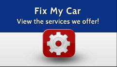 Fix My Car: View the services we offer!