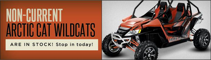 Non-current Arctic Cat Wildcats are in stock! Stop in today!