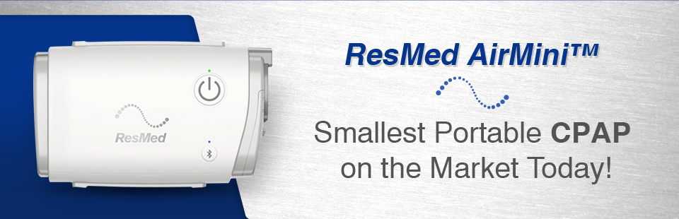 The ResMed AirMini™ is the smallest portable CPAP on the market today!
