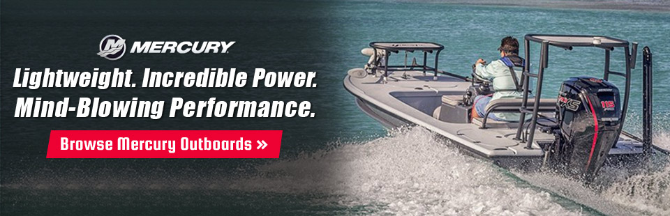 Mercury Outboards are lightweight and offer incredible power and mind-blowing performance!