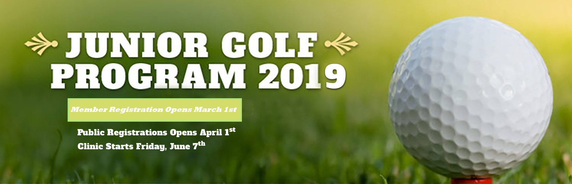 Junior Golf Program 2019: Click here for details.